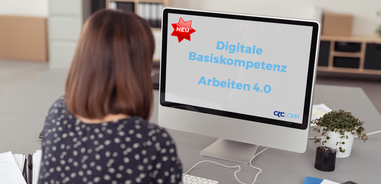 Digitale Basiskompetenz - Arbeiten 4.0